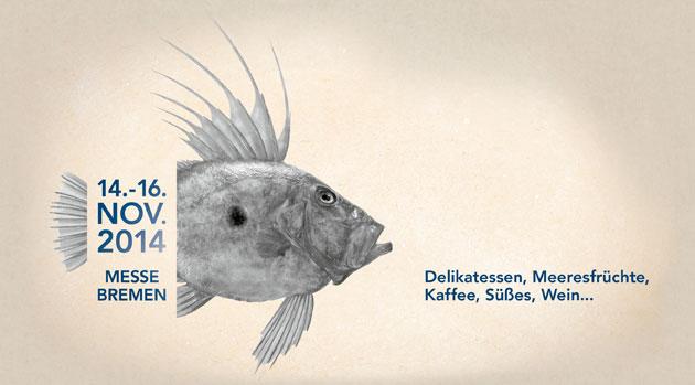 Fisch & Feines - die ehemalige SlowFisch Messe in Bremen